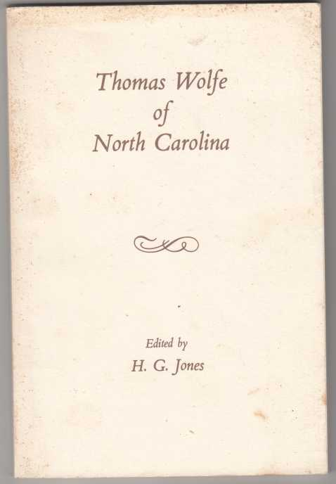 Image for Thomas Wolfe of North Carolina  North Caroliniana Society Imprints Number 6.  SIGNED, LIMITED, NUMBERED.