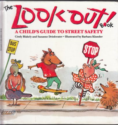 Image for The Look Out! Book  A Child's Guide to Street Safety