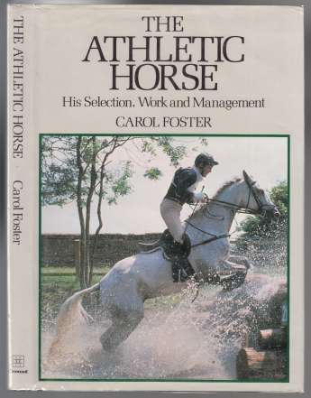 Image for The Athletic Horse His Selection, Work and Management