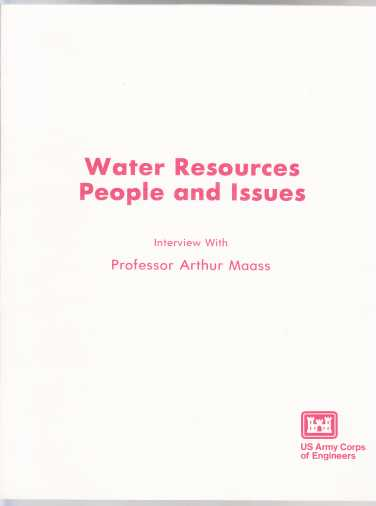 Image for Water Resources Perole and Issues  Interview With Professor Arthur Maass
