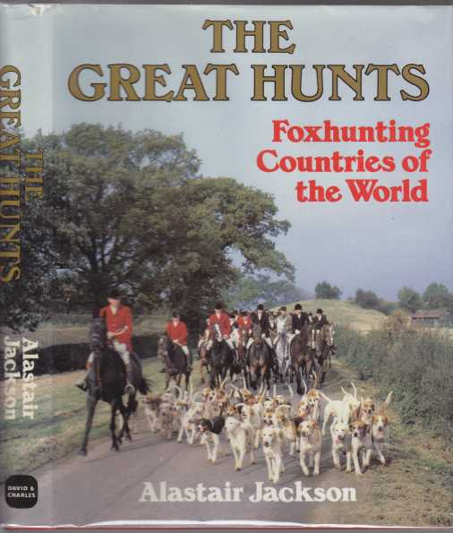 Image for The Great Hunts Foxhunting Countries of the World