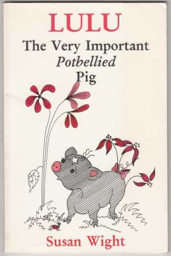 Image for Lulu The Very Important Potbellied Pig
