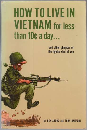 Image for How To Live In Vietnam for Less Than 10c a Day  and Other Glimpses of the Lighter Side of War