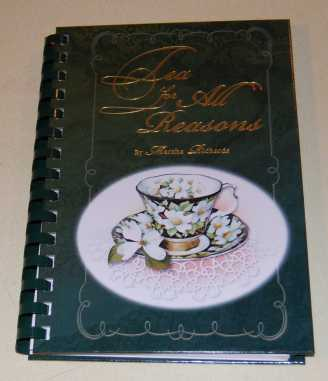 Image for Tea For All Reasons  A Collection of Recipes and Menus  SIGNED