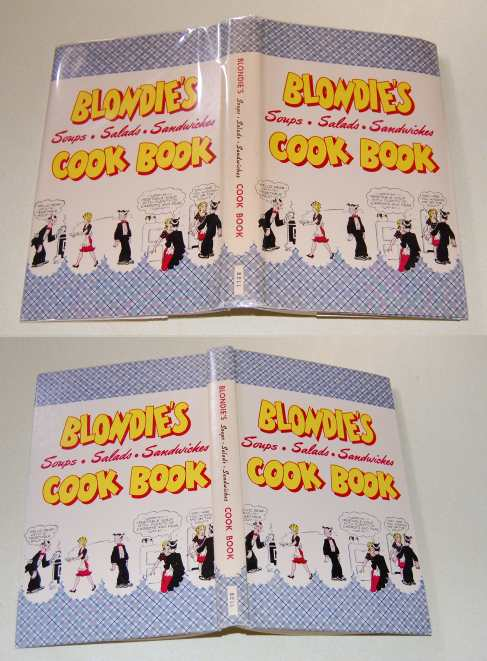 Image for Blondie's Cook Book  Soups, Salads, Sandwiches  277 Ways to Prepare Attractive Meals Quick