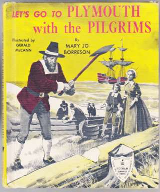 Image for Let's Go to Plymouth with the Pilgrims  SIGNED