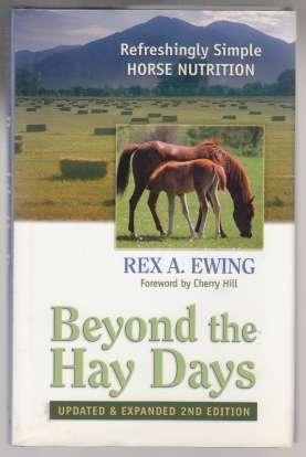 Image for Beyond the Hay Days Refreshingly Simple Horse Nutrition