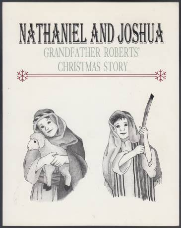 Image for Nathaniel and Joshua Grandfather Roberts' Christmas Story