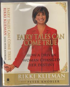 Image for Fairy Tales Can Come True. How a Driven Woman Changed Her Destiny  SIGNED