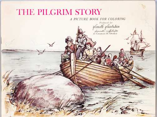 Image for The Pilgrim Story  A Picture Book for Coloring Produced for Plimoth Plantation, Plymouth Massachusetts