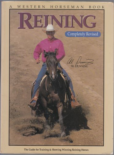Image for Reining  The Guide for Training & Showing Winning Reining Horses  A Western Horseman Book
