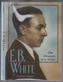 Image for E.B. White  The Elements of a Writer