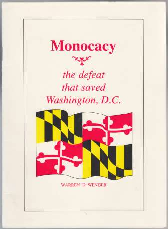 Image for Monocacy the Defeat That Saved Washington, D.C.
