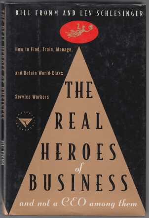 Image for The Real Heroes of Business and Not a CEO Among Them