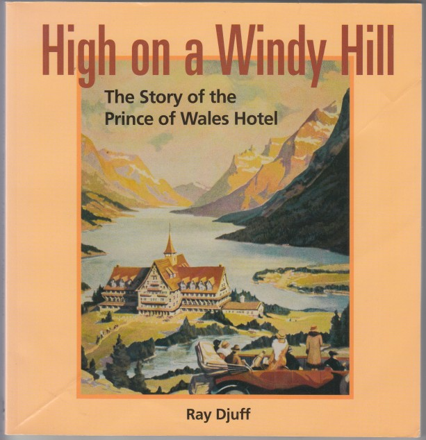 Image for High on a Windy Hill.  The Story of the Prince of Wales Hotel