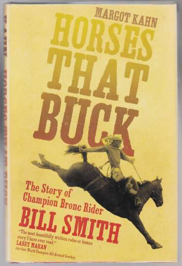 Image for Horses That Buck. The Story of Champion Bronc Rider Bill Smith