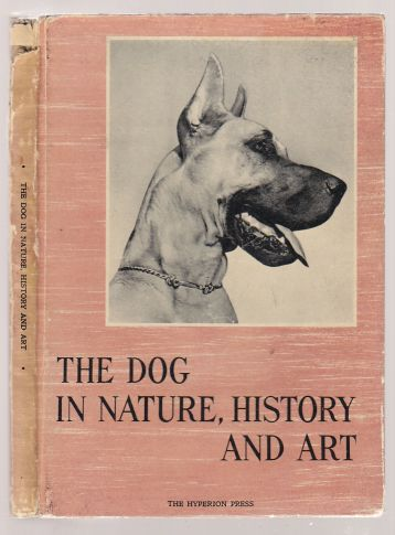 Image for The Dog in Nature, History and Art