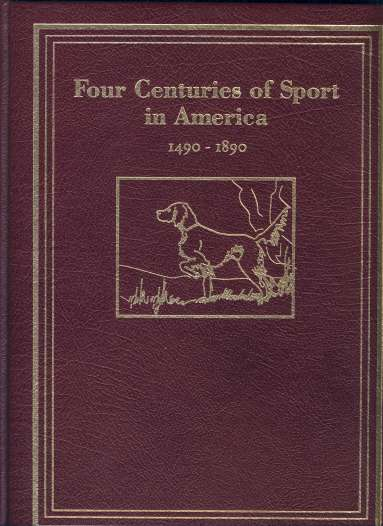 Image for Four Centuries of Sport in America 1490-1890