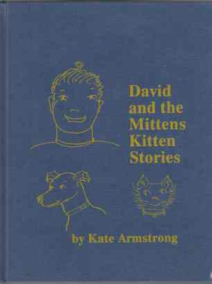 Image for David and the Mittens Kitten Stories  SIGNED