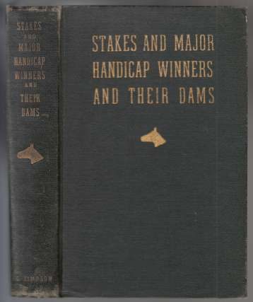 Image for Stakes and Major Handicap Winners and Their Dams  SIGNED