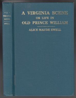 Image for A Virginia Scene or Life in Old Prince William