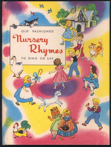 Image for Old Fashioned Nursery Rhymes To Sing Or Say