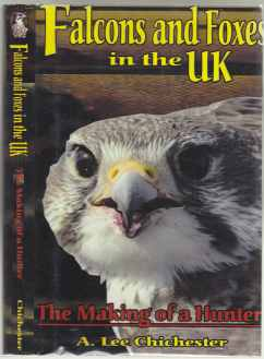 Image for Falcons and Foxes in the UK  The Making of a Hunter