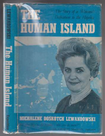 Image for The Human Island. The Story of a Woman's Dedicatiion to the Hopeless  SIGNED