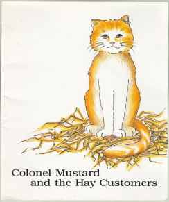 Image for Colonel Mustard and the Hay Customers