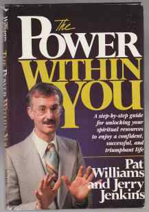 Image for The Power Within You  A Step-By-step Guide for Unlocking Your Spiritual Resources to Enjoy a Confident, Successful, and Triumphant Life