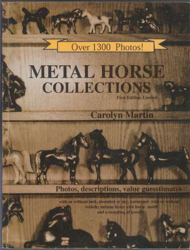 Image for Metal Horse Collections  Photos, Descriptions, Value Guesstimates