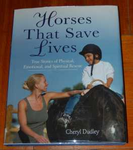 Image for Horses That Save Lives  True stories of Physical, Emotional, and Spiritual Rescue
