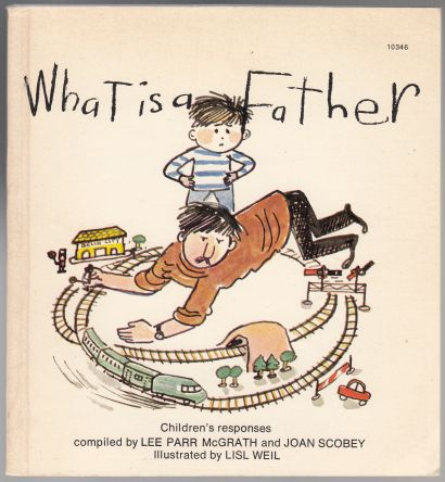 Image for What is a Father -  Children's Responses