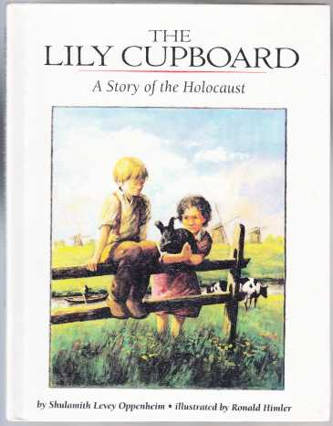 Image for The Lily Cupboard  A Story of the Holocaust