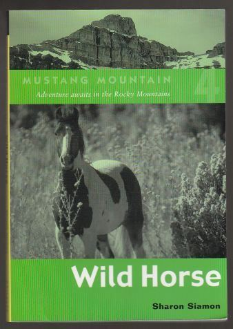 Image for Wild Horse. Mustang Mountain Series. Book #4