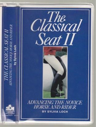 Image for The Classical Seat II VHS Tape. Advancing The Novice Horse And Rider