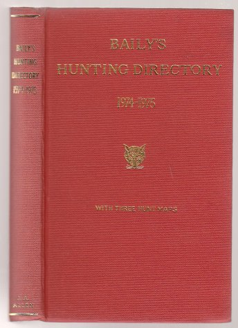 Image for Baily's Hunting Directory with Hunt Maps 1974-75 Number 68 Incorportating Annuaire de La Venerie Francaise