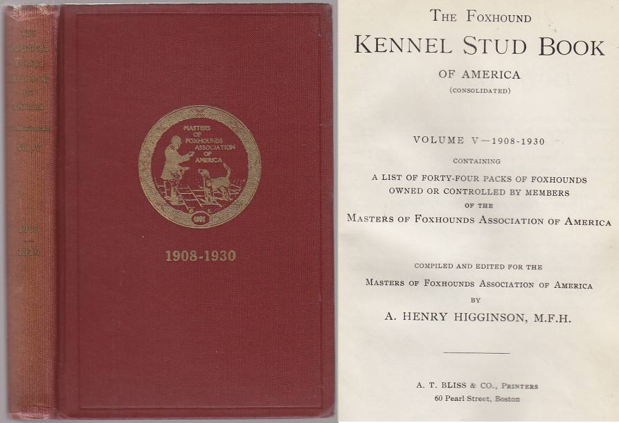Image for The Foxhound Kennel Stud Book of America (Consolidated) Volume V 1908-1930