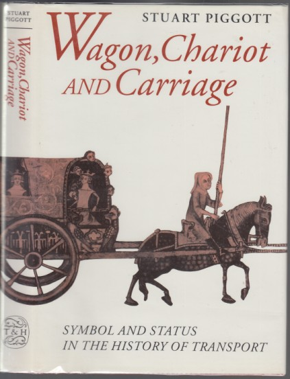 Image for Wagon, Chariot and Carriage. Symbol and Status in the History of Transport