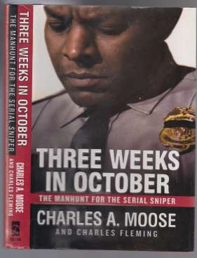 Image for Three Weeks In October  The Manhunt For The Serial Sniper  SIGNED