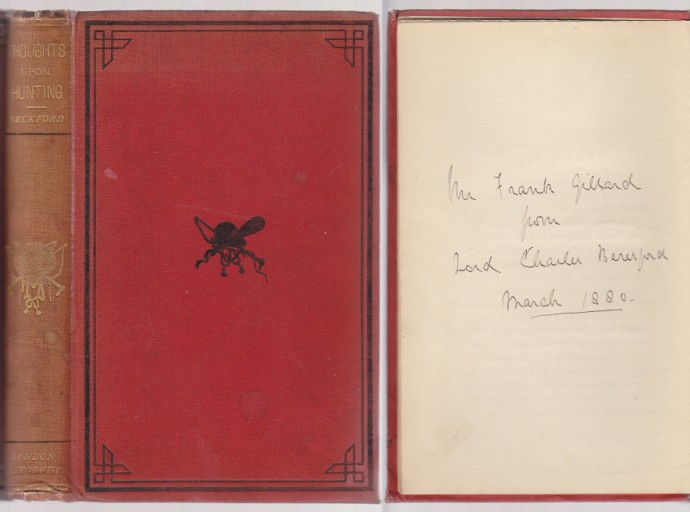 Image for Thoughts Upon Hunting In A Series of Familiar Letters To A Friend. Presentation Copy Dated 1880 From Lord Charles Beresford to Mr. Frank Gillard. Former Copy of Dr. William Lay M.F.H.