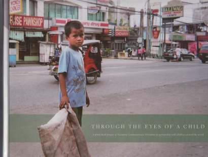 Image for Through The Eyes of a Child  A Photo Book Project of Nazarene Compassionate Ministries in partnership with Children Around The World
