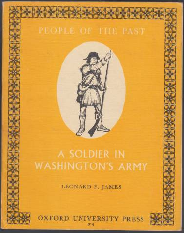 Image for A Soldier In Washington's Army  People of The Past