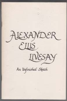 Image for Alexander Ellis Livsay  An Unfinished Sketch  SIGNED by Livsay
