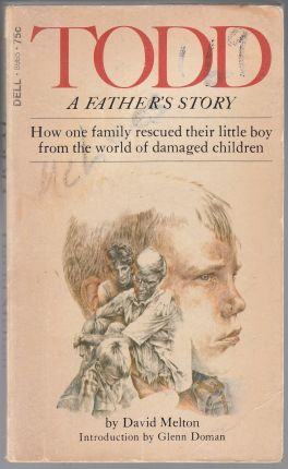 Image for Todd  A Father's Story  How One Family Rescued Their Little Boy from The World of Damaged Children