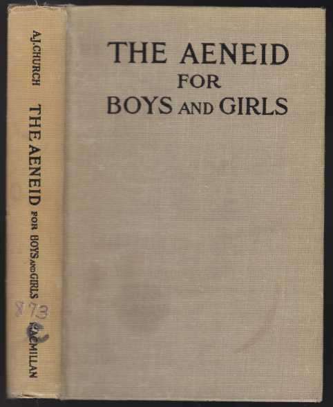 Image for The Aenid For Boys and Girls  Told From Virgil In Simple Language