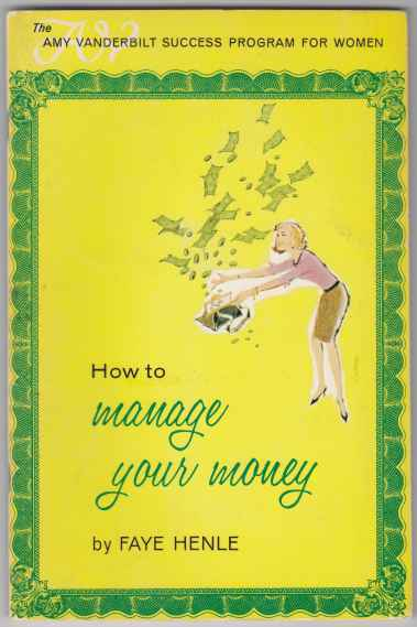 Image for How to Manage Your Money Amy Vanderbilt Success Program for Women