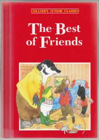 Image for The Best of Friends. Collier's Junior Classics Volume 7