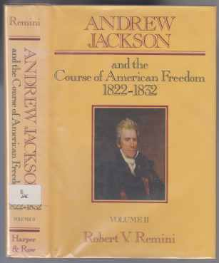 Image for Andrew Jackson and the Course of American Freedom 1822-1832 Vol II (2, Two)
