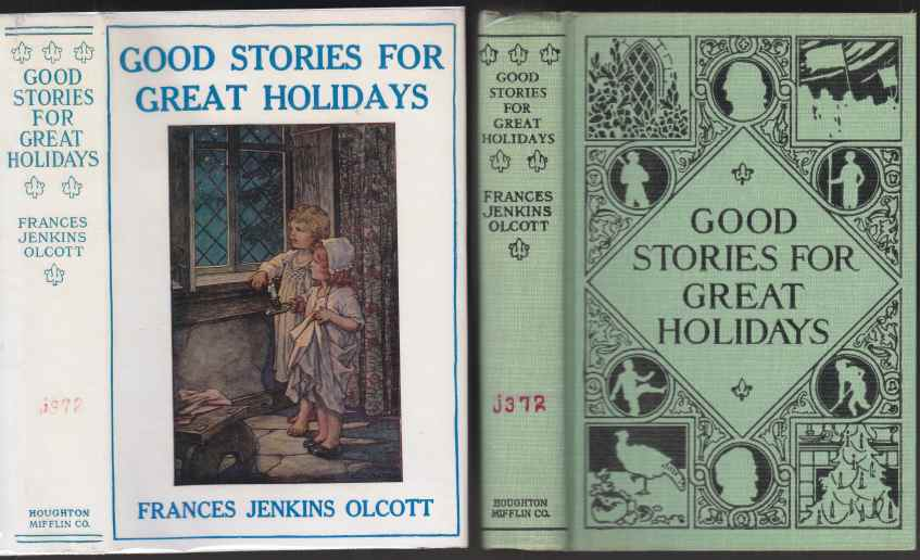 Image for Good Stories For Great Holidays  Arranged for Story-Telling and Reading Aloud and For the Children's Own Reading